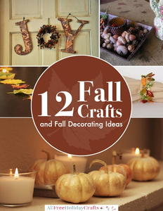 """12 Fall Crafts and Fall Decorating Ideas"" eBook"