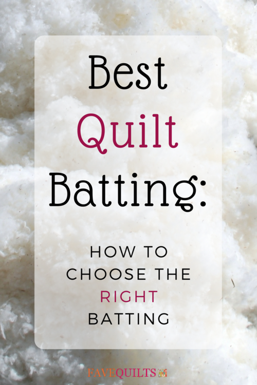 Best Quilt Batting How to Choose the Right Batting