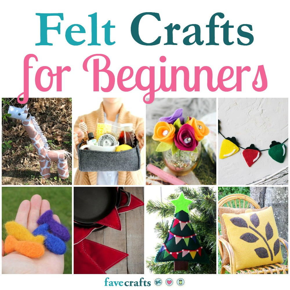 50 Felt Crafts For Beginners Favecrafts Com