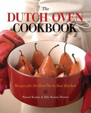 The Dutch Oven Cookbook
