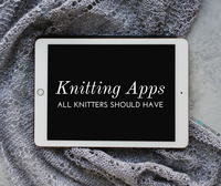 9 Knitting Apps All Knitters Should Have