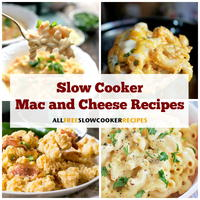 Easy Mac and Cheese: 16 Slow Cooker Macaroni and Cheese Recipes