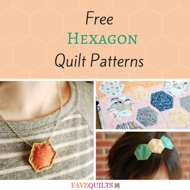 11 Free Hexagon Quilt Patterns Favequilts Com