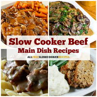 8 Delicious Slow Cooker Beef Main Dish Recipes