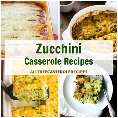 17 Zucchini Casserole Recipes Allfreecasserolerecipes Com