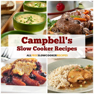Campbells Kitchen Recipes 42 Easy Slow Cooker Meals