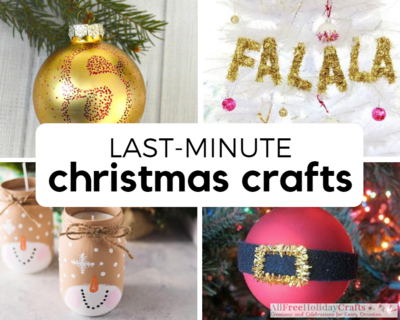 Last-Minute Christmas Crafts