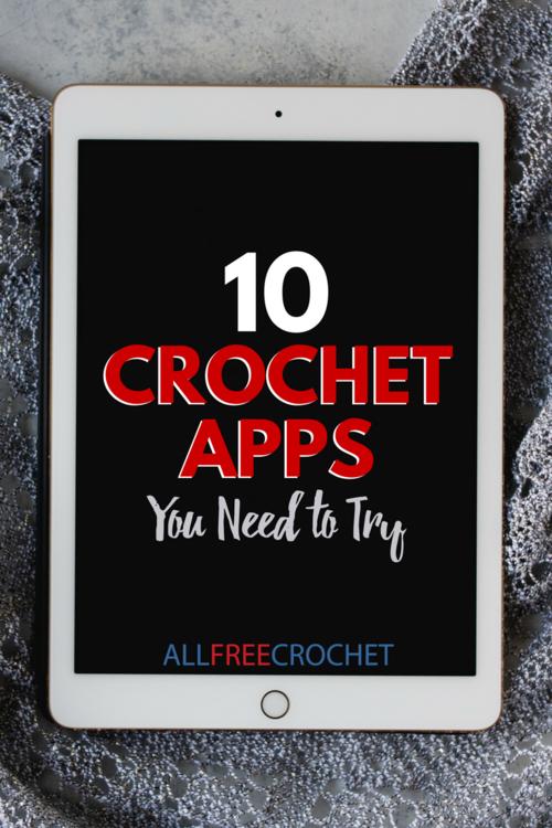 10 Crochet Apps You Need to Try | AllFreeCrochet com
