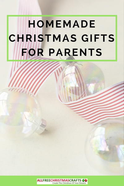 Homemade Christmas Gifts for Parents
