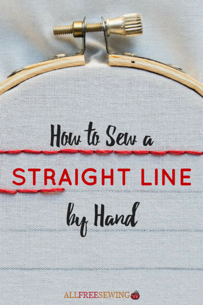 How to Sew a Straight Line by Hand