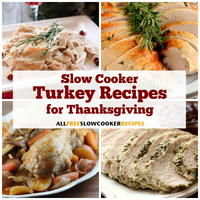 10 Slow Cooker Turkey Recipes for Thanksgiving