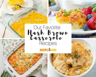 Favorite Hash Brown Casserole Recipes