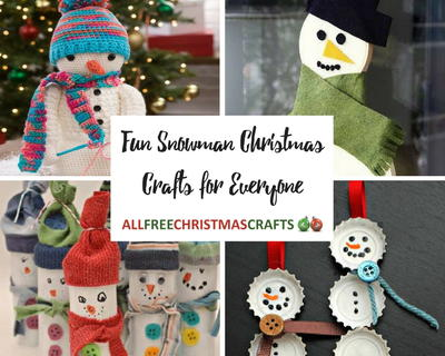 Fun Snowman Christmas Crafts for Everyone