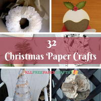 32 Christmas Paper Crafts