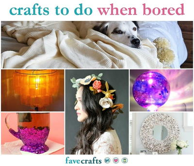 42 Crafts To Do When Bored Favecrafts Com