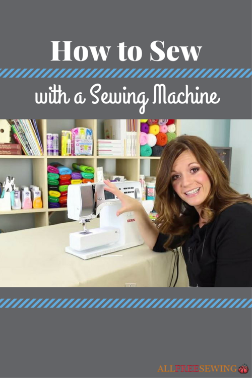 How to Sew with a Sewing Machine