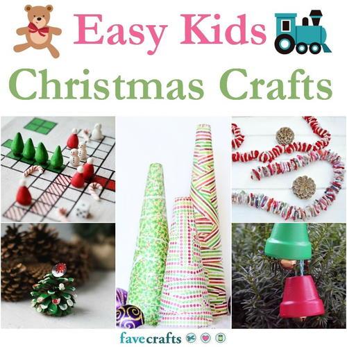 20 Easy Kids Christmas Crafts Favecrafts Com