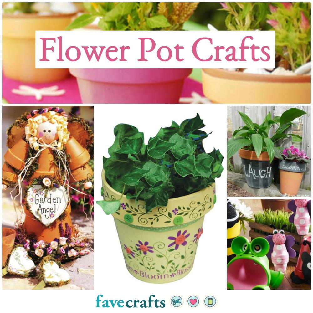 38 Flower Pot Crafts Favecrafts Com