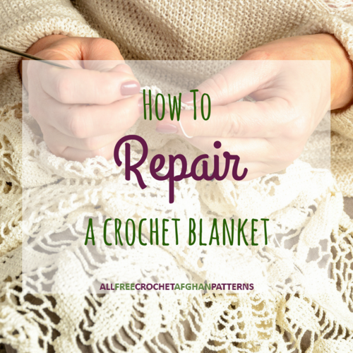 How to Repair a Crochet Blanket
