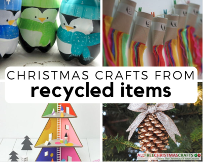 Christmas Crafting Projects.60 Christmas Crafts From Recycled Items