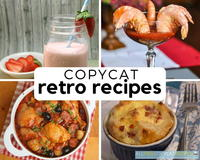 66 Best Copycat Retro Recipes