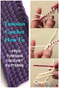 Tunisian Crochet How To + 38 Tunisian Crochet Patterns