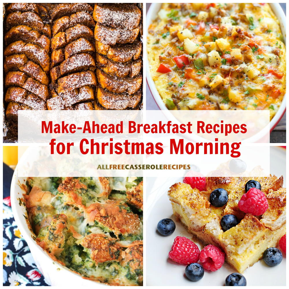 18 Easy Make Ahead Breakfast Recipes For Christmas Morning