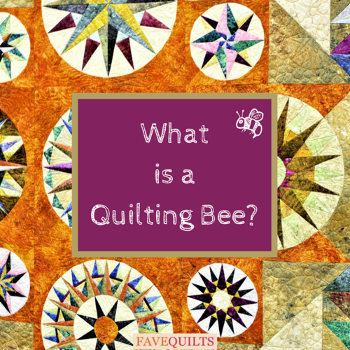What is a Quilting Bee