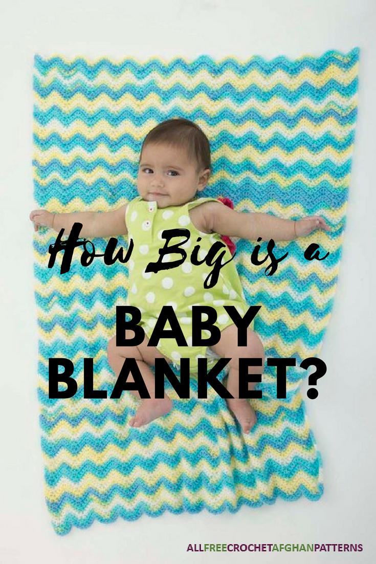 How Big Is A Baby Blanket Crochet