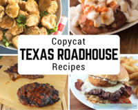 9 Copycat Texas Roadhouse Recipes