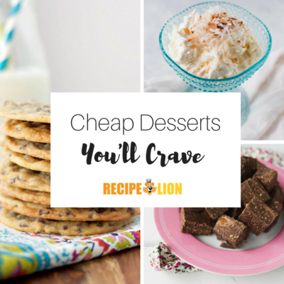 Cheap Desserts Youll Crave