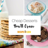 26 Cheap Desserts Recipes You'll Crave