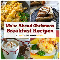 24 Warm and Wonderful Make-Ahead Christmas Breakfast Recipes
