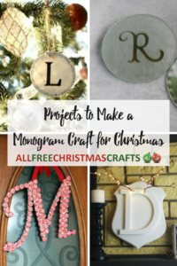 20 Projects to Make a Monogram Craft for Christmas