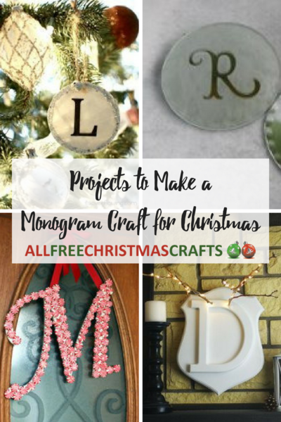 20 Projects to Make a Monogrammed Craft for Christmas