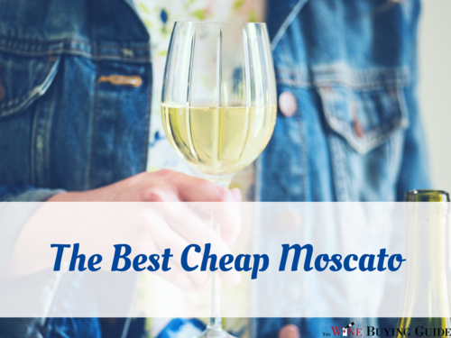 The Best Cheap Moscato