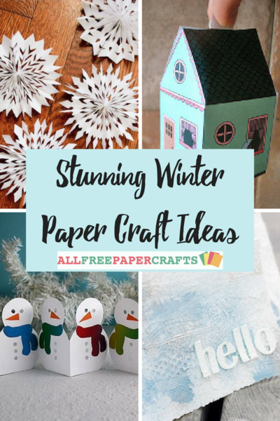 40 Stunning Winter Paper Craft Ideas Allfreepapercrafts Com