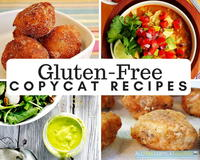 24 Gluten-Free Copycat Recipes