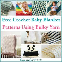 17 Free Crochet Baby Blanket Patterns Using Bulky Yarn
