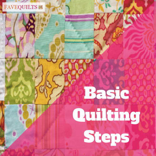 Basic Quilting Steps  10 Beginner Quilt Patterns