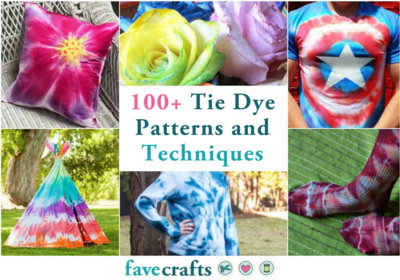 100 Tie Dye Patterns and Techniques