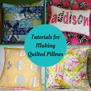 8 Tutorials for Making Quilted Pillows and 4 Easy Pillow Patterns for the Holidays