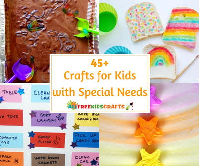 45 Crafts for Kids with Special Needs