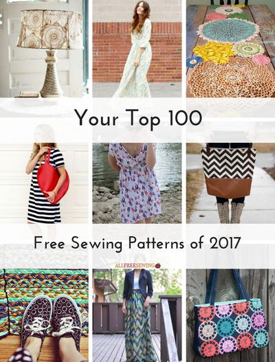 38d150e35f20 Your Top 100 Free Sewing Patterns of 2017