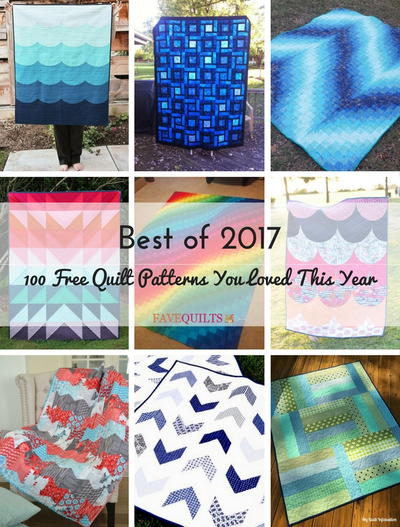 Best of 2017 100 Free Quilt Patterns You Loved This Year