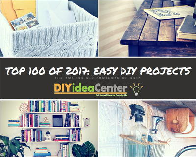 Top 100 Easy DIY Projects of 2017