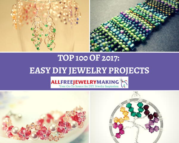 Top 100 Easy DIY Jewelry Projects of 2017
