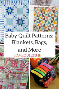 30 Baby Quilt Patterns: Blankets, Bags, and More
