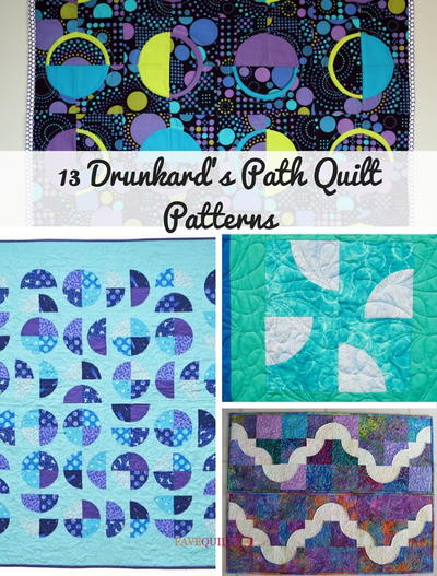 13 Drunkards Path Quilt Patterns