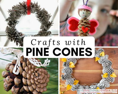 Nature Crafts 27 Things To Make With Pine Cones